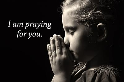 I am praying for you.